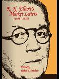 R.N. Elliott's Market Letters: 1938-1946