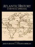 Atlantic History: A Critical Appraisal