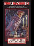Time Machine 13: The Secret of the Royal Treasure