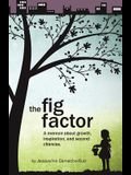 The Fig Factor: A Memoir about Growth, Inspiration, and Second Chances