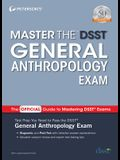 Master the Dsst General Anthropology Exam