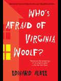 Who's Afraid of Virginia Woolf?: Revised by the Author