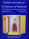 A Century of Perfume: The Perfumes of Francois Coty