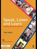 Speak, Listen and Learn: Teaching Resources for Ages 7-13
