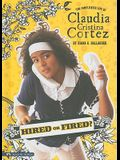 Hired or Fired?: The Complicated Life of Claudia Cristina Cortez