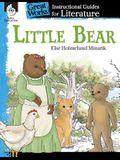 Little Bear: An Instructional Guide for Literature: An Instructional Guide for Literature