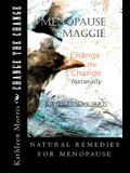 Menopause Maggie - Change the Change Naturally