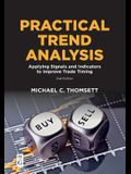 Practical Trend Analysis: Applying Signals and Indicators to Improve Trade Timing