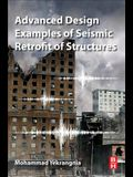 Advanced Design Examples of Seismic Retrofit of Structures