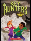 The Haunted Howl (Key Hunters #3), 3