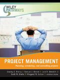 Project Management: Planning, Scheduling, and Controlling Projects