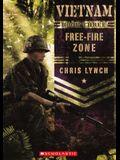 Free-Fire Zone (Turtleback School & Library Binding Edition) (Vietnam (Scholastic))