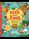 Seek and Find: Old Testament Bible Stories: With Over 450 Things to Find and Count!