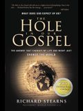 The Hole in Our Gospel