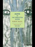 Agathe: Or, the Forgotten Sister