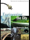 Engineering The City (Turtleback School & Library Binding Edition)