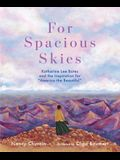 For Spacious Skies: Katharine Lee Bates and the Inspiration for America the Beautiful