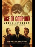Age of Godpunk: Age of Anansi, Age of Satan and Age of Gaia