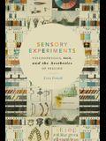 Sensory Experiments: Psychophysics, Race, and the Aesthetics of Feeling