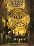 The Basilica of St. Mark in Venice