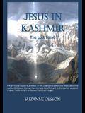 Jesus in Kashmir: The Lost Tomb
