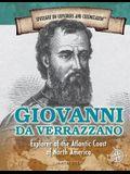 Giovanni Da Verrazzano: Explorer of the Atlantic Coast of North America
