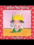 I Want My Potty