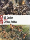 Us Soldier Vs German Soldier: Salerno, Anzio, and Omaha Beach, 1943-44