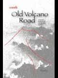 Old Volcano Road