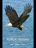The Economics of Public Issues (17th Edition) (The Pearson Series in Economics)