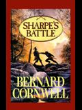 Sharpe's Battle: Richard Sharpe and the Battle of Fuentes de O~noro, May 1811