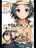My Youth Romantic Comedy Is Wrong, as I Expected, Vol. 5 (Light Novel)