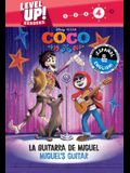 Miguel's Guitar / La Guitarra de Miguel (English-Spanish) (Disney/Pixar Coco) (Level Up! Readers), Volume 27