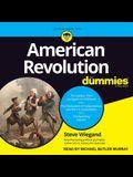 American Revolution for Dummies Lib/E