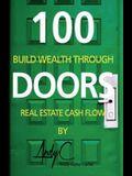 100 Doors: Building Wealth Through Real Estate Cash Flow