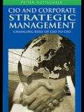CIO and Corporate Strategic Management: Changing Role of CIO to CEO