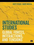 International Studies: Global Forces, Interactions, and Tensions