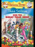 Thea Stilton and the Great Tulip Heist