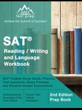 SAT Reading / Writing and Language Workbook: SAT English Study Guide, Practice Test Questions, Essay Prompts, and Detailed Answer Explanations [2nd Ed