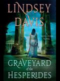 The Graveyard of the Hesperides: A Flavia Alb