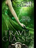 Travel Glasses (The Call to Search Everywhen, Book 1)
