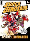 Super Dinosaur Deluxe Coloring Book