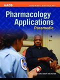 Paramedic: Pharmacology Applications