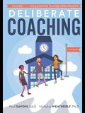 Deliberate Coaching: A Toolbox for Accelerating Teacher Performance