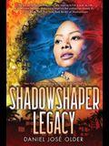 Shadowshaper Legacy (the Shadowshaper Cypher, Book 3), 3