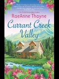Currant Creek Valley: A Clean & Wholesome Romance