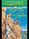 High Time for Heroes