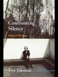 Confronting Silence: Selected Writings