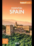 Fodor's Essential Spain 2022