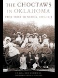 The Choctaws in Oklahoma: From Tribe to Nation, 1855-1970